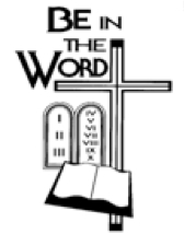 "Being ""in the Word"" was a point of emphasis of the now-sainted Rev. Dr. Alvin Barry, a previous president of the Lutheran Church—Missouri Synod, and it is an exhortation we always do well to heed. Rev. Dr. Barry's immediate successor, Rev. Dr. Robert Kuhn, also once suggested that renewing our commitment to the Word of God would be helpful."